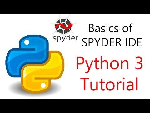 Basics Of SPYDER IDE For Python Programmers