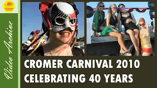 Cromer Carnival Glitzy Grand Parade Celebrating 40 Successful Years