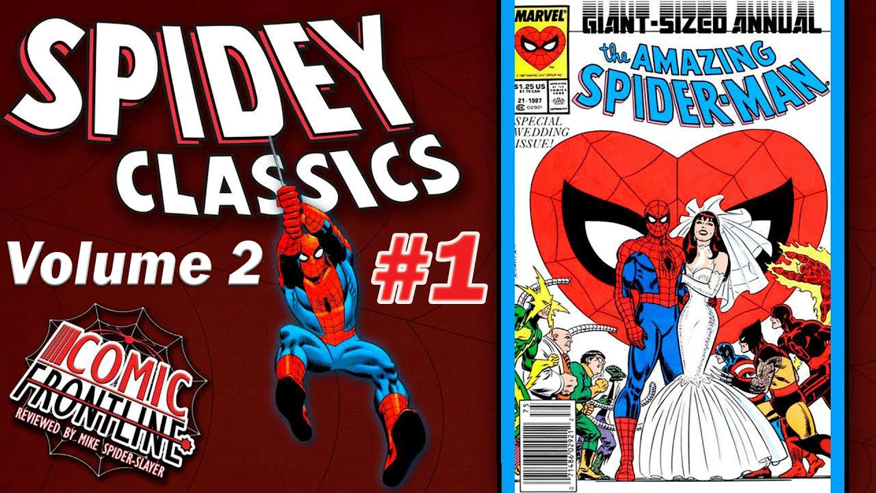Spidey Classics 1 The Amazing Spider Man Annual 21 1987