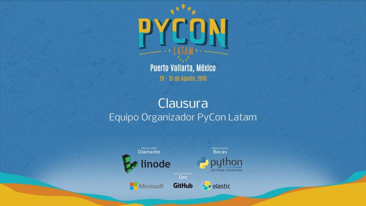 Image from Clausura PyCon Latam 2019 - Equipo Organizador