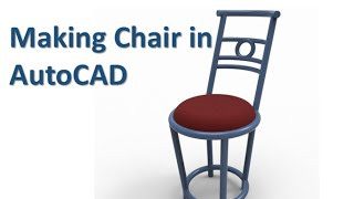 3d Modelling Chair With Autocad In Less Than 10 Minutes
