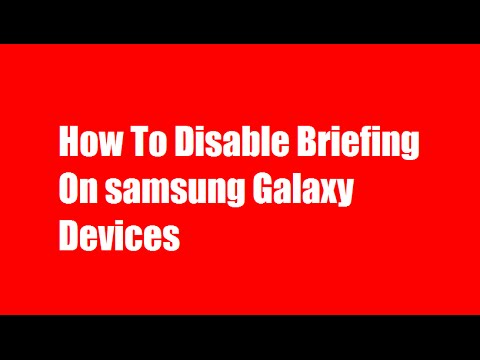 how to stop briefing on samsung