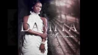 """Elevate Me"" Damita, Anticipation *NEW 2012"