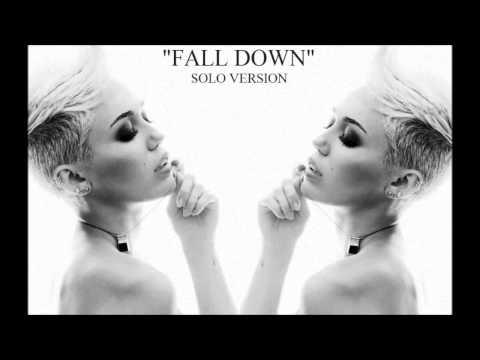 Miley Cyrus (Fall Down) Solo Version