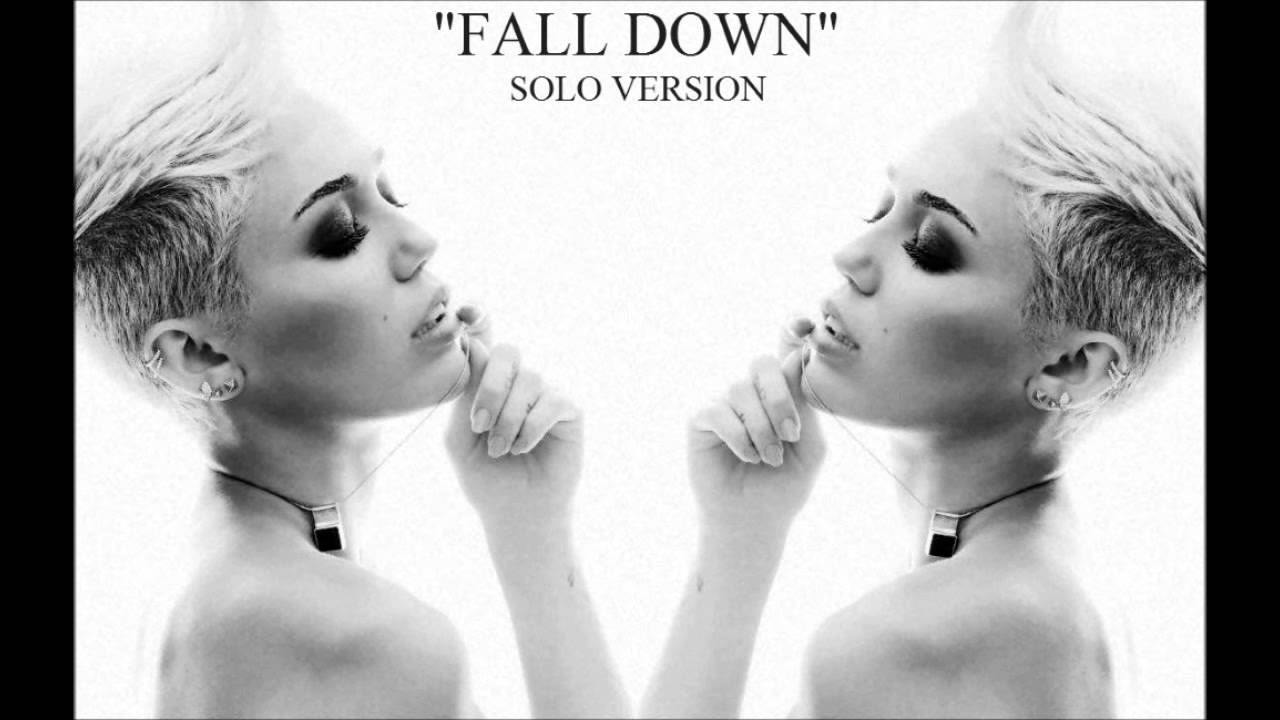 miley cyrus fall down solo version youtube