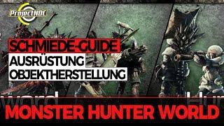 Ausrüstung, Objekte und Waffen herstellen für Anfänger   Monster Hunter World Guide
