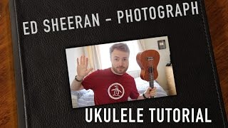 Photograph - Ed Sheeran (Ukulele Tutorial)