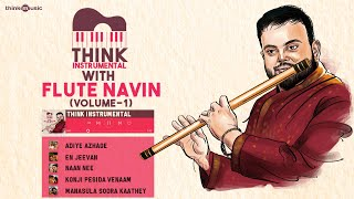 Think Instrumental 🎸 with Flute Navin - Volume 01