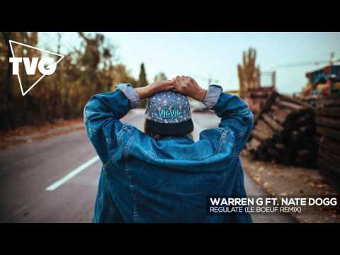 Warren G ft Nate Dogg  Regulate Le Boeuf Remix