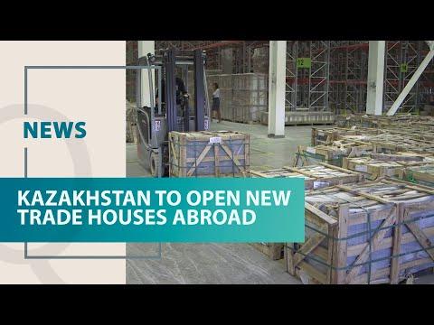 Kazakhstan to open new trade houses abroad. Qazaq TV News