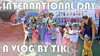 INTERNATIONAL DAY AT EMILYS SCHOOL - A VLOG BY TIK