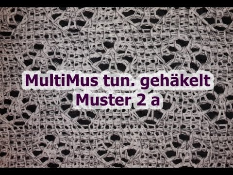 MultiMus tunesisch gehäkelt - Muster 2a - Veronika Hug - YouTube