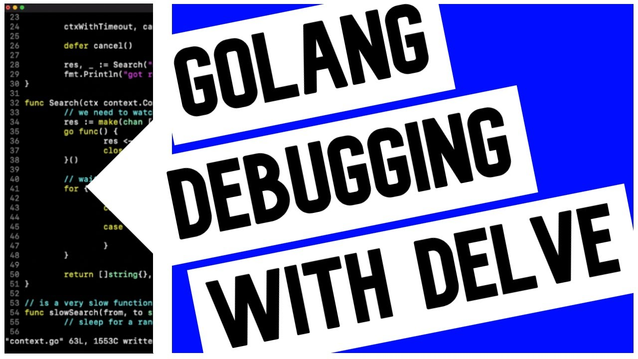 Go (Golang) Debugging with Delve