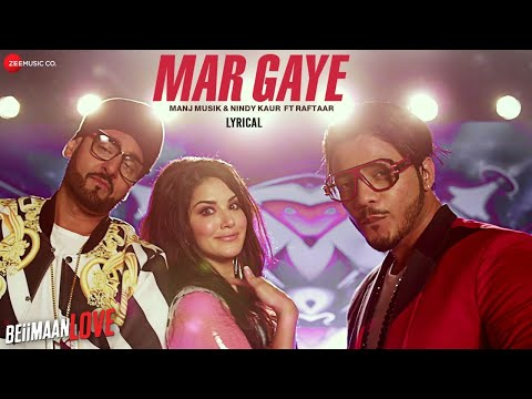Mar Gaye - Lyrics Video | Beiimaan Love |...
