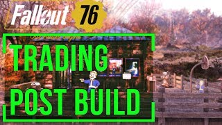 Fallout 76 - How to Build a Trading Post: Shop Design (Settlement Build)