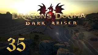 Dragon's Dogma: Dark Arisen PC - 35- Trials and Tribulations, Choosing Fournival's Fate