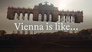 Vienna is like …