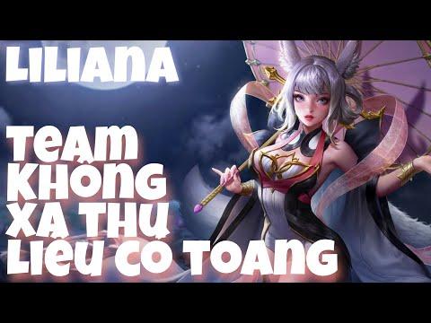 Top 1 Liliana | Team Chơi Không Có Xạ Thủ Liệu Có Toang Sớm Không ? | Liên Quân Mobile