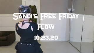 Sandi's Free Friday Flow 10.23.20