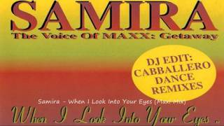 Samira - When I Look Into Your Eyes (Maxi Mix)