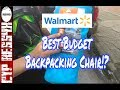 Best Budget Backpacking Chair!? Ozark Trail Backpacking Chair from Walmart The Review