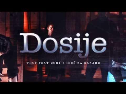 THCF feat. COBY - IDEŠ ZA KANADU