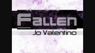 Jo Valentino - Fallen (Coming Soon, YT preview)