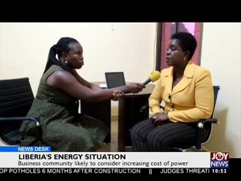 Liberia's Energy Situation - Business Desk on Joy News (18-7