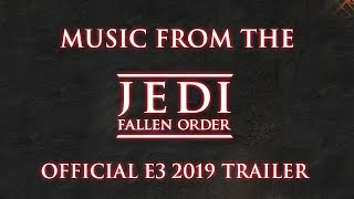 Jedi Fallen Order - Official Gameplay Trailer Music (E3 2019)