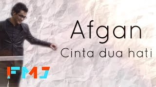 Download Mp3 Afgan - Cinta Dua Hati   Lyric Video