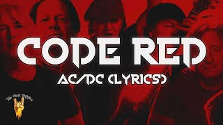 AC/DC - Code Red (Lyrics) | The Rock Rotation