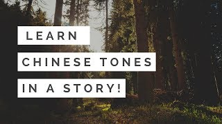 Learn Chinese Tones in a simply story ! Easy understanding. (4 Pinyin Tones )