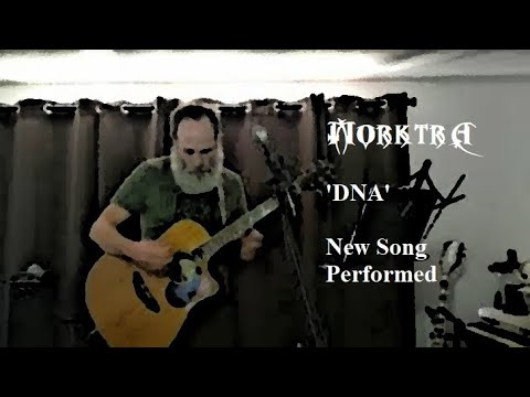Morktra - DNA (new song performance)
