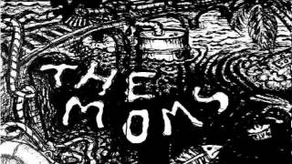The Moms EP (Full)