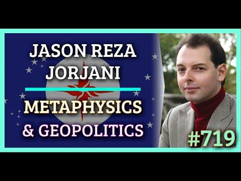 Simulation #719 Jason Reza Jorjani — Metaphysics& Geopolitics