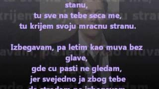 Dzenan Loncarevic - Izbegavam - tekst - lyrics