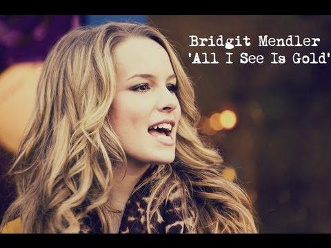 Bridgit Mendler - All I See Is Gold (Lyric Video)