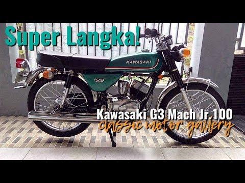 Salah satu motor langka buruan kolektor dunia ( Kawasaki G3T Mach Jr. 1976 )