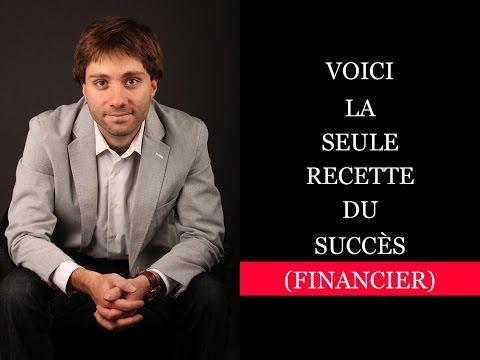 Voici la SEULE recette du succès (financier)