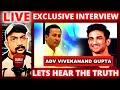 Live Sushant Case Updates Exclusive Interview with Adv Vivekanand Gupta | Dubai Tamizhan Live