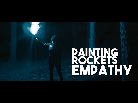 Painting Rockets - Empathy (Official Music Video)