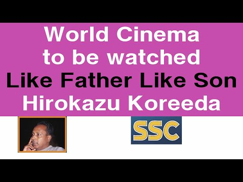 World Cinema To Be Watched|Like Father Like Son|Hirokazu Koreeda Japan 2013|must Watch Movies