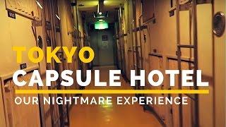 Tokyo CAPSULE HOTEL Experience NIGHTMARE