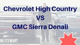 What is the difference between 2017 Chevrolet High Country and GMC Denali??