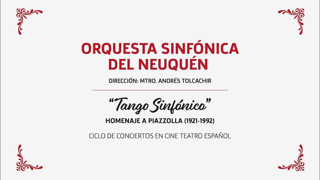 Tango Sinfónico en Neuquén