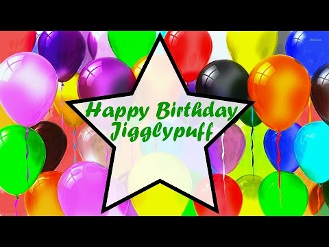 Happy Birthday Jigglypuff - YouTube