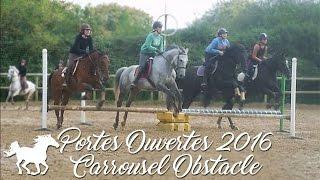 Portes ouvertes 2016 -  Carrousel Obstacle - Etrier Cherbourgeois
