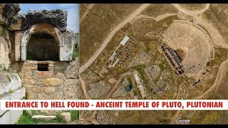 Ancient Temple of Pluto, God of The Underworld, Plutonian, The Entrance to Hell Discovered