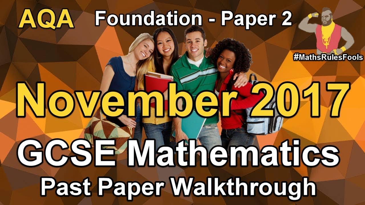 GCSE Maths AQA November 2017 Past Paper 2 Foundation Tier Walkthrough
