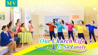 "Best Christian Dance Music ""Our Church Life Is So Lovely"" (Official Music Video)"
